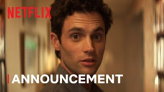 YOU Season 4   Announcement   Netflix