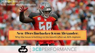New 49ers linebacker Kwon Alexander: Why the team is betting on his health after ACL injury