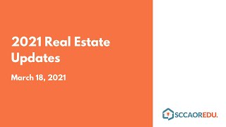 2021 Real Estate Updates – March 18, 2021
