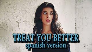 Shawn Mendes - Treat You Better (Mas Que Ella) Giselle Torres