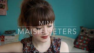 Mine   Maisie Peters (Original)