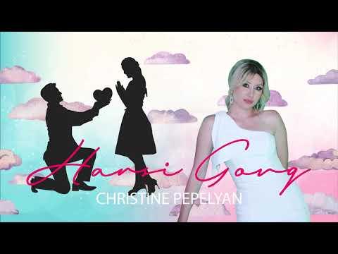Christine Pepelyan - Harsi Govq // New 2020