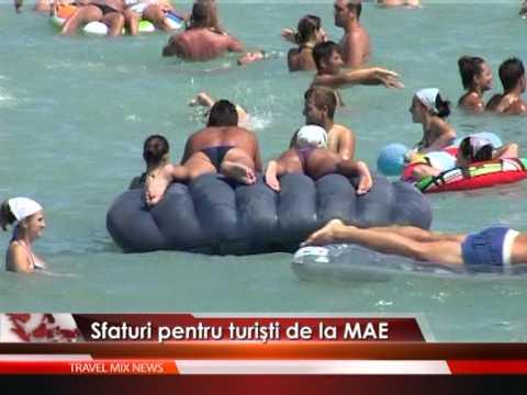 Sfaturi de la MAE pentru turişti – VIDEO