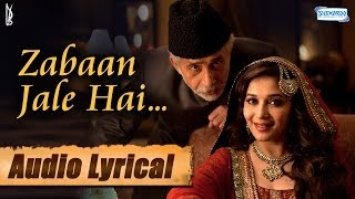 Zabaan Jale Hai - Lyrical Song - Dedh Ishqiya