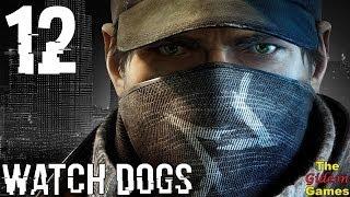 Прохождение Watch Dogs [HD|PC] - Часть 12 (Жирный Тайрон и Подарки от Джорди)