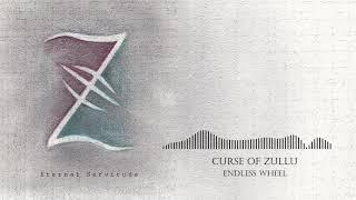 Video Curse of Zullu - Endless Wheel (Audio)