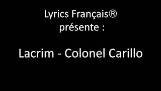 Lacrim   Colonel Carillo (Parole Français)