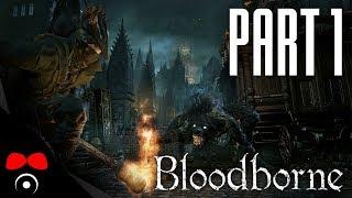 VSTUPTE DO NOČNÍ MŮRY! | Bloodborne #1