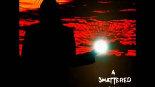 A Shattered Sky-We Suffer