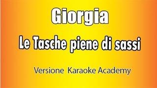 Karaoke Italiano   Giorgia   Le Tasche Piene Di Sassi