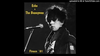 Echo & The Bunnymen - A Promise, Firenze, Loggiato Uffizi, 29/6/1981