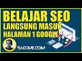 🔴BELAJAR SEO (2020) WEBSITE LANGSUNG MASUK HALAMAN 1 GOOGLE (RAHASIA PARA MASTAH SEO)