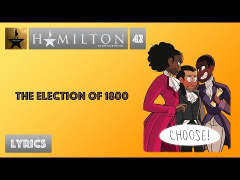 #42 Hamilton - The Election of 1800 [[MUSIC LYRICS]]