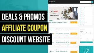 How to make Affiliate Coupons, Discount, Deals & Promos Website with WordPress & Couponis Theme 2019
