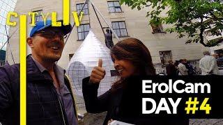 ErolCam DAY #4