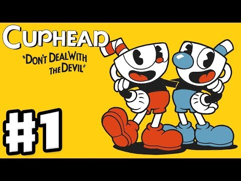 Cuphead - Gameplay Walkthrough Part 1 - Don't Deal with the Devil! World 1 Bosses! (PC)