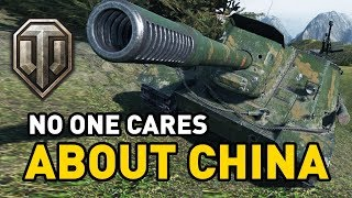 World of Tanks || No one cares about China...