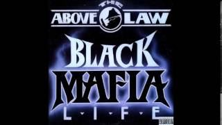 Above The Law - V.S.O.P. - Black Mafia Life