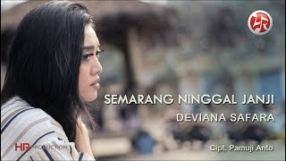 Deviana Safara   Semarang Ninggal Janji [OFFICIAL]