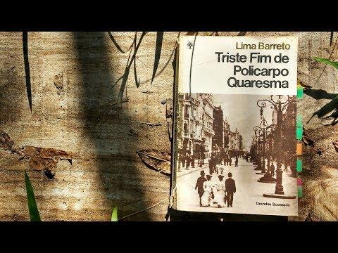 Triste Fim de Policarpo Quaresma - Lima Barreto | Pensar ao Ler