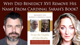 Why did Benedict XVI remove his name from Cardinal Sarah's Book? with Bree Dail (Dr Marshall #358)