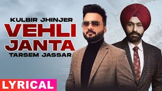 Vehli Janta (Lyrical) | Kulbir Jhinjer | Latest Punjabi Songs 2021 | Speed Records