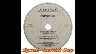 Espresso - Drive Me Crazy (Extended Radio Mix)
