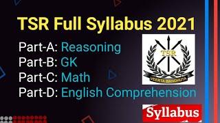 TSR Written Exam Syllabus 2021 | TSR Full Syllabus 2021 | TSR Exam Topics | TSR Recruitment 2021