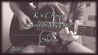 "57. ""God In My Bed"" - K's Choice (Cover Guitar Acoustic)"