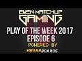 EMG Super Smash Bros. Play of the Week 2017 - Episode 6