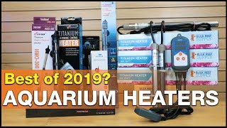 Best Aquarium Heaters of 2019