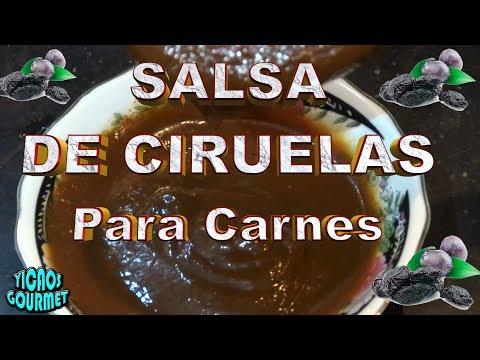 COMO PREPARAR SALSA DE CIRUELAS Para Carnes