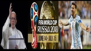 Russia 2018 World Cup Soccer Papacy