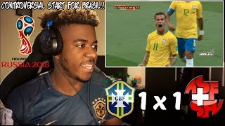BRASIL 1 x 1 SWITZERLAND - COUTINHO SCORES A GOLAÇO! | World Cup 2018 (17/06/18) 🇧🇷🇨🇭 | Reaction