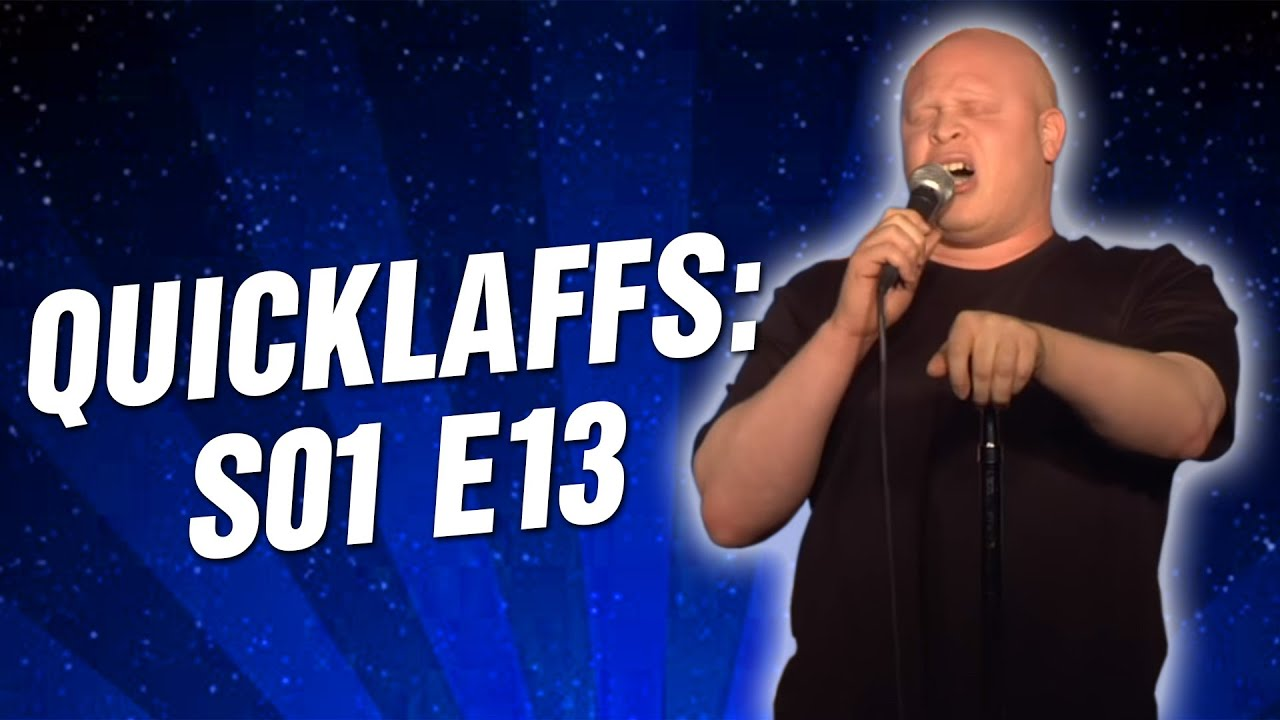 Comedy Time - QuickLaffs: Season 1 Episode 13