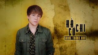 Hà Cớ Chi - Shine Thành Anh | Official Lyric Audio