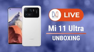 Xiaomi Mi 11 Ultra LIVE Unboxing