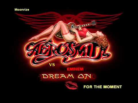 Eminem Vs Aerosmith - Dream On For The Moment