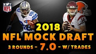 2018 NFL Mock Draft 7.0 | 3-Rounds w/ Trades | Dez Bryant Edition
