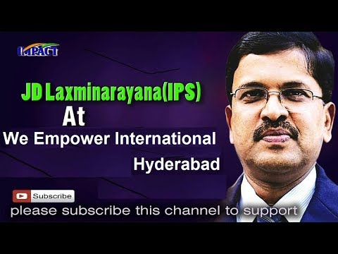 India Development | JD Lakshmi Narayana | We Empower Hyd 2017