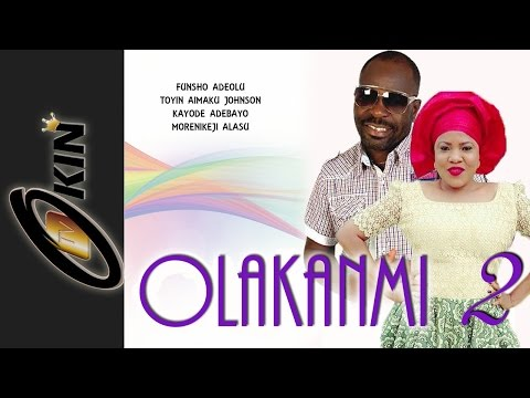 OLAKANMI 2 Latest Yoruba Nollywood Movie 2015 Staring Toyin Aimkau, Funsho Adeola