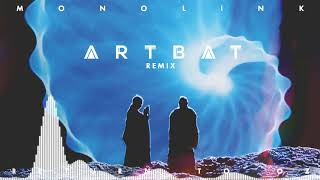 Monolink   Return To Oz (ARTBAT Remix)