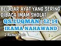 BELAJAR IRAMA NAHAWAND PADA AYAT YANG SERING DIBACA IMAM QS LUQMAN AYAT 12 14