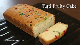 Tutti FRUITY Cake | Tea Time Cake | Fruit Cake Recipe