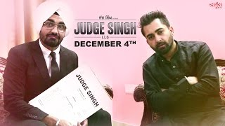 Sharry Maan Is Upset With Our Judge Singh LLB  Watch This Video To See What Happens Next