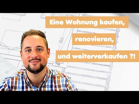 Wohnung kaufen | renovieren | weiter verkaufen