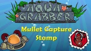 Mullet Capture Stamp Guide [Aqua Grabber]
