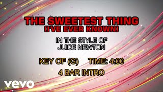 Juice Newton - Sweetest Thing (I've Ever Known), The (Karaoke)