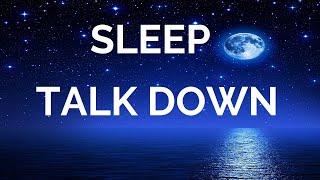 Sleep Talk Down Guided Meditation Fall Asleep Faster with Sleep Music Spoken Word Hypnosis