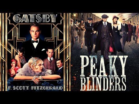 O GRANDE GATSBY X PEAKY BLINDERS | Um livro e uma série retratados nos loucos anos 20